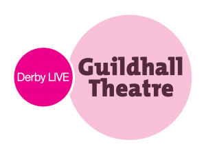 Derby LIVE - Guildhall Theatre